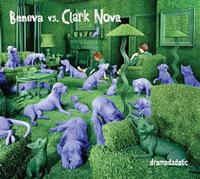 Beneva vs. Clark Nova - Dramadadatic