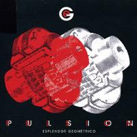 Esplendor Geometrico - Pulsión